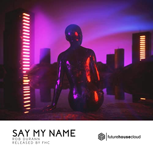Say My Name - Rob Durann